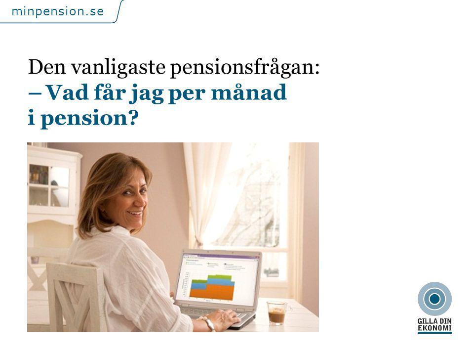 För att uppdatera sidfotstexten, gå till menyfliken: Infoga | Sidhuvud och sidfot. minpension.se Den vanligaste pensionsfrågan: – Vad får jag per måna