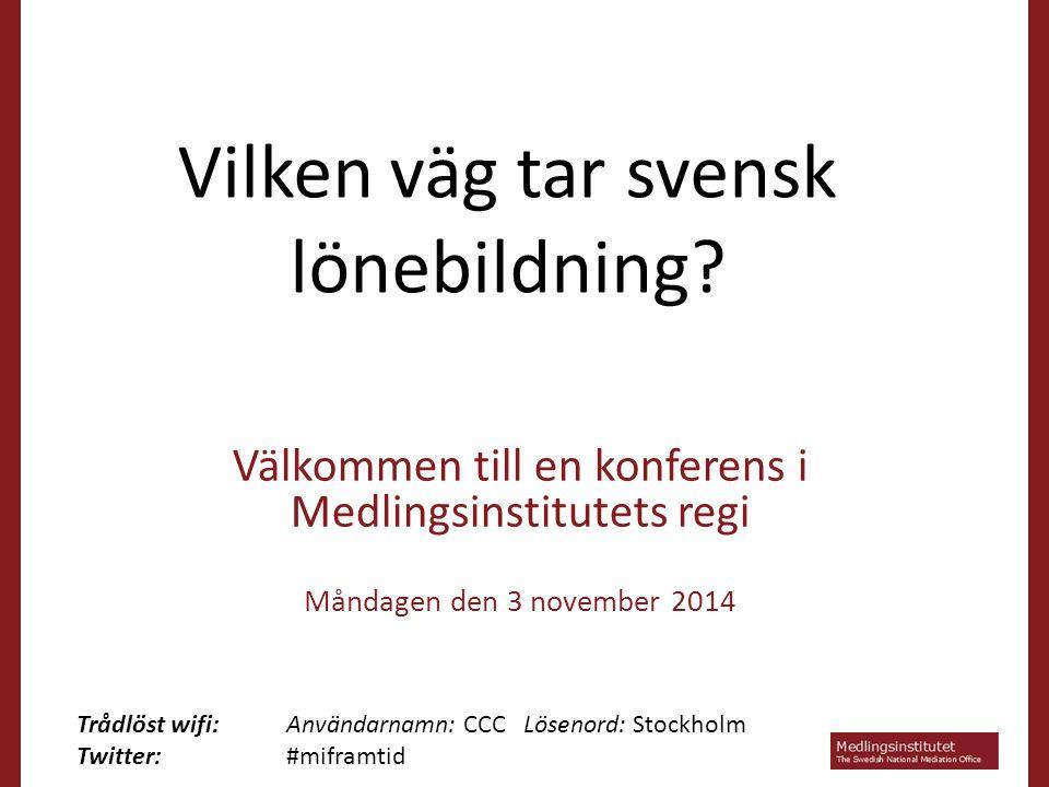 Vilken väg tar svensk lönebildning.
