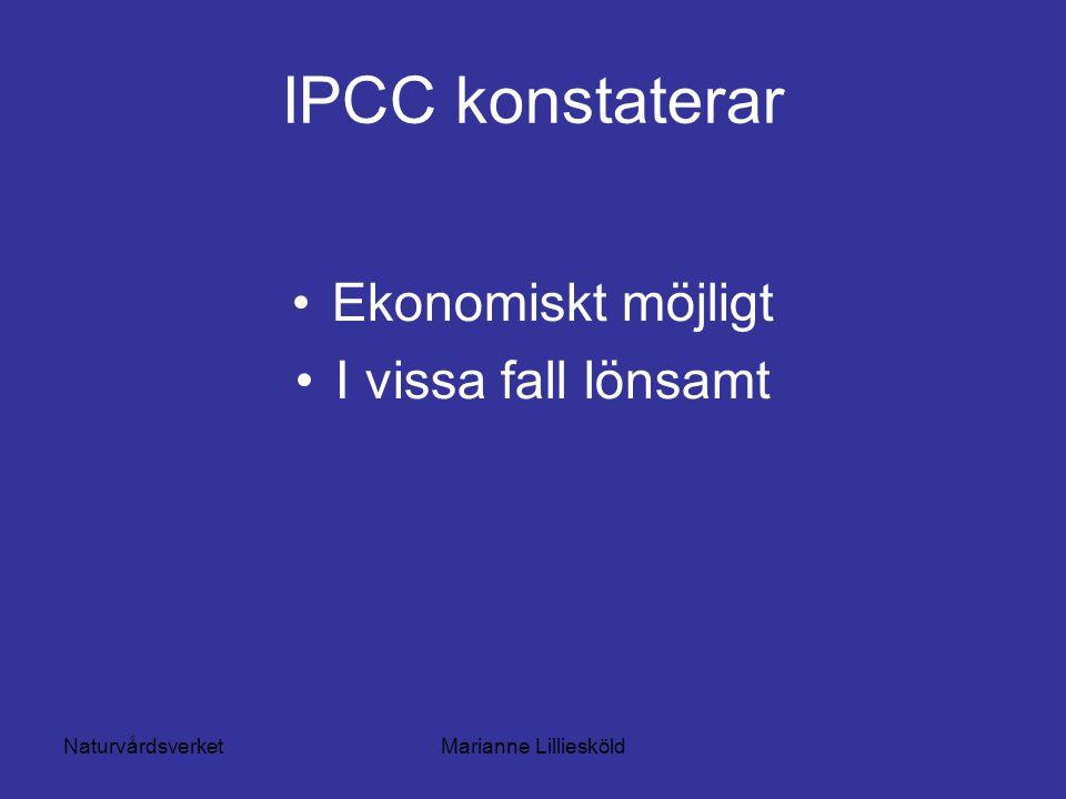 NaturvårdsverketMarianne Lilliesköld IPCC konstaterar Ekonomiskt möjligt I vissa fall lönsamt