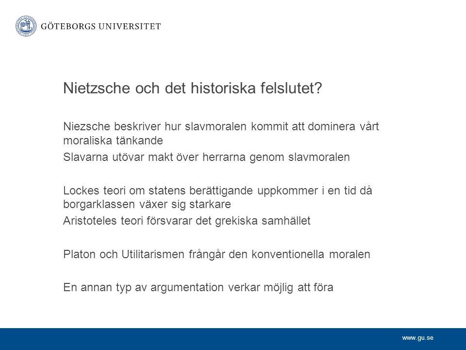 www.gu.se Nietzsche och det historiska felslutet.