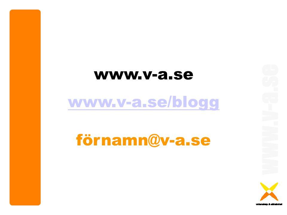 www.v-a.se www.v-a.se/blogg förnamn@v-a.se www.v-a.se