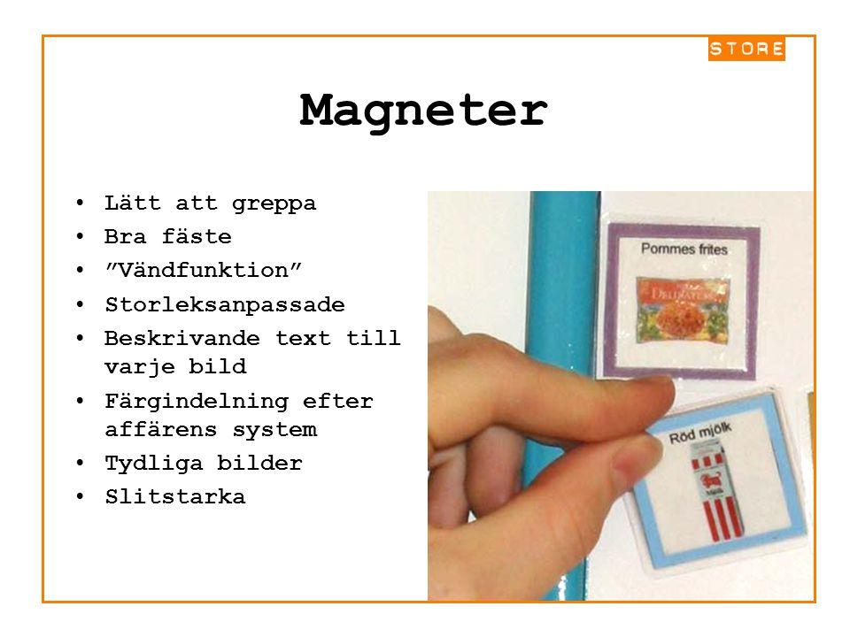 """Magneter Lätt att greppa Bra fäste """"Vändfunktion"""" Storleksanpassade Beskrivande text till varje bild Färgindelning efter affärens system Tydliga bilde"""
