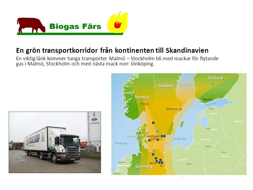 Scandria , ett EU projekt En grön transportkorridor från kontinenten till Skandinavien En viktig länk kommer tunga transporter Malmö – Stockholm bli med mackar för flytande gas i Malmö, Stockholm och med nästa mack norr Jönköping.