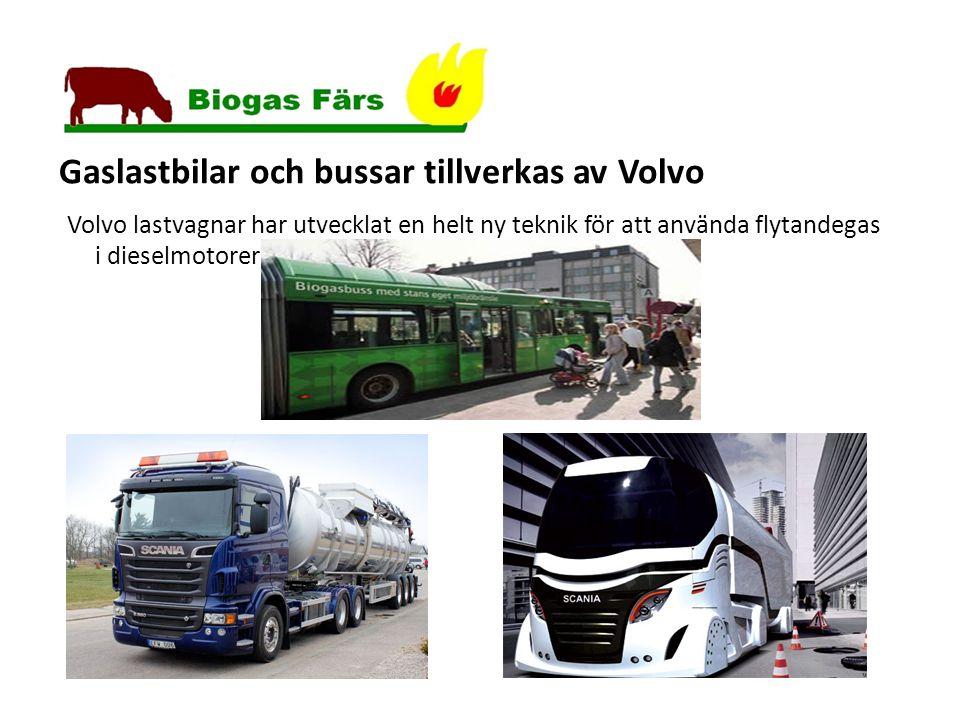 Framtiden teknik & miljö Gaslastbilar och bussar tillverkas av Volvo Volvo lastvagnar har utvecklat en helt ny teknik för att använda flytandegas i dieselmotorer