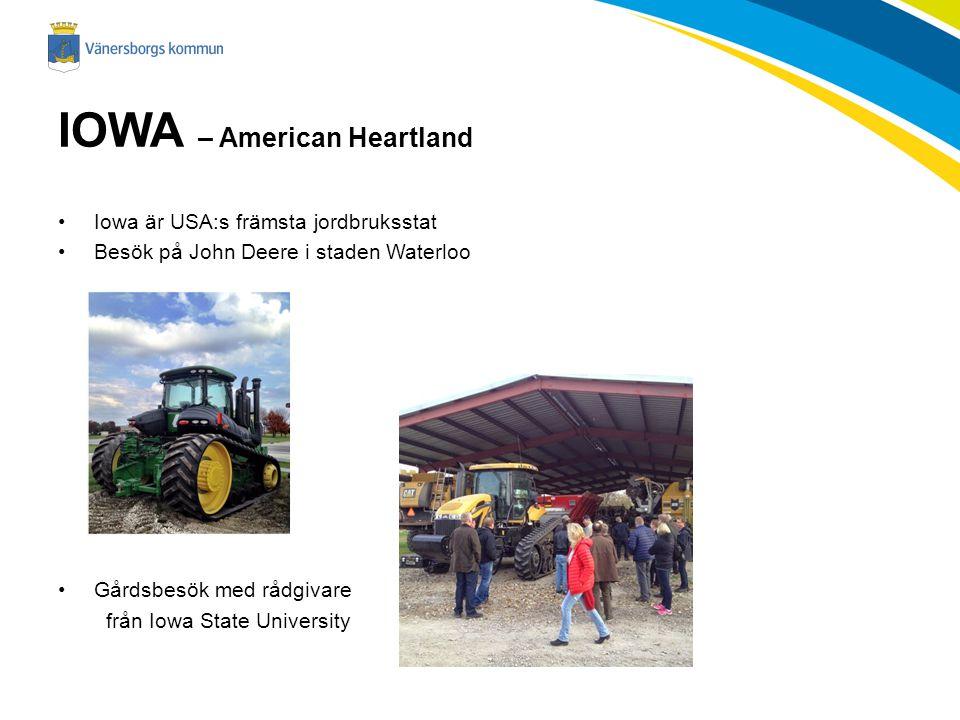 IOWA – American Heartland Iowa är USA:s främsta jordbruksstat Besök på John Deere i staden Waterloo Gårdsbesök med rådgivare från Iowa State University