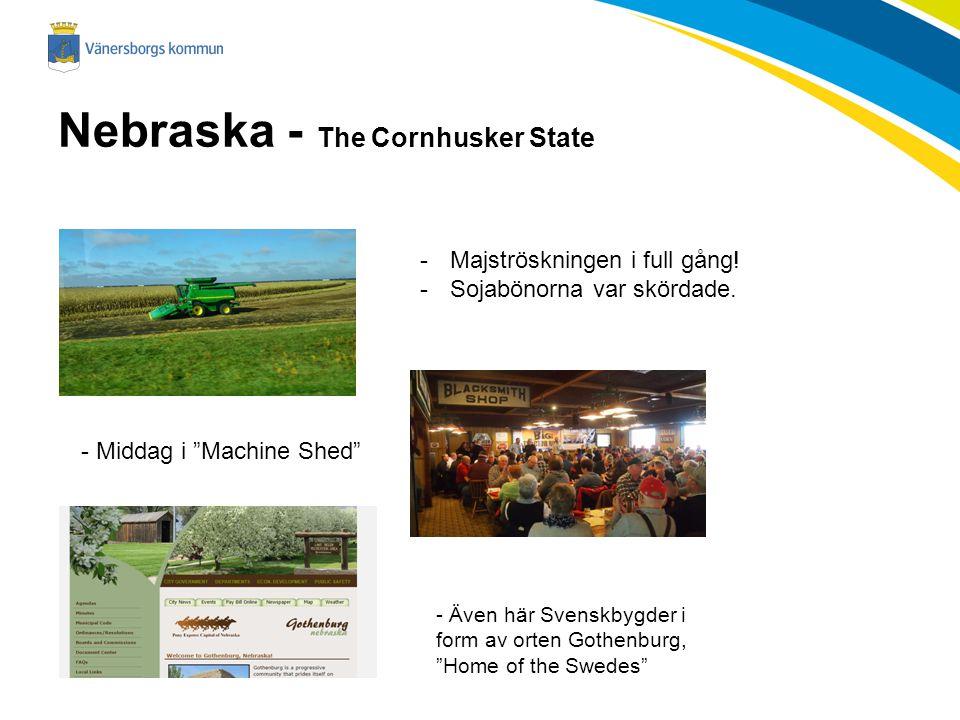 Nebraska - The Cornhusker State -Majströskningen i full gång.