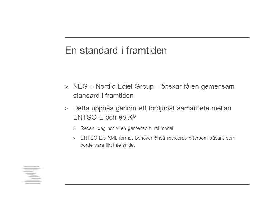 En standard i framtiden > NEG – Nordic Ediel Group – önskar få en gemensam standard i framtiden > Detta uppnås genom ett fördjupat samarbete mellan EN