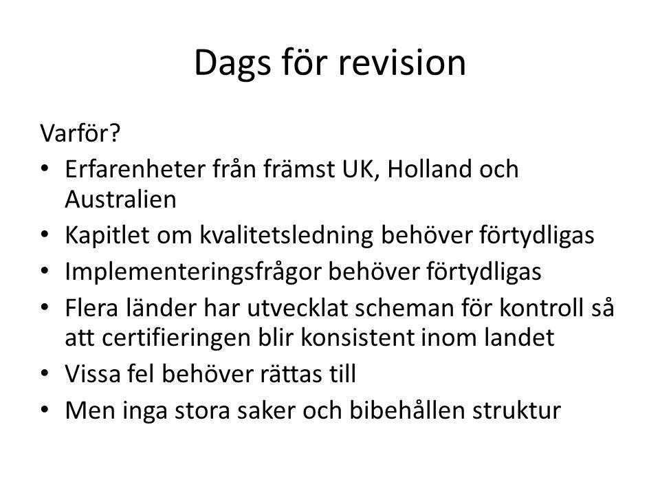 Dags för revision Varför.
