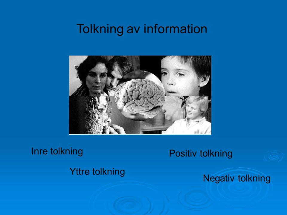 Vad vi har för självbild har stor betydelse för hur vi tolkar