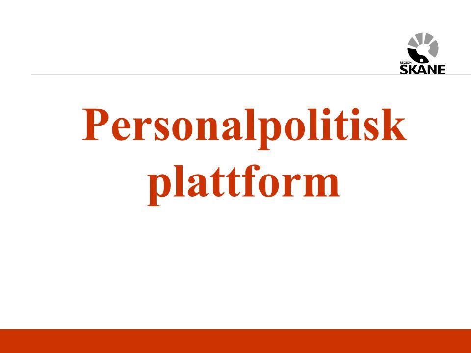 Region Skånes arbetsplatser präglas av koncerntänkande och decentralisering framtidstro och arbetsglädje tydlighet och öppenhet förändringsvilja och inflytande jämställdhet mångfald god hälsofrämjande arbetsmiljö samverkan och samarbete