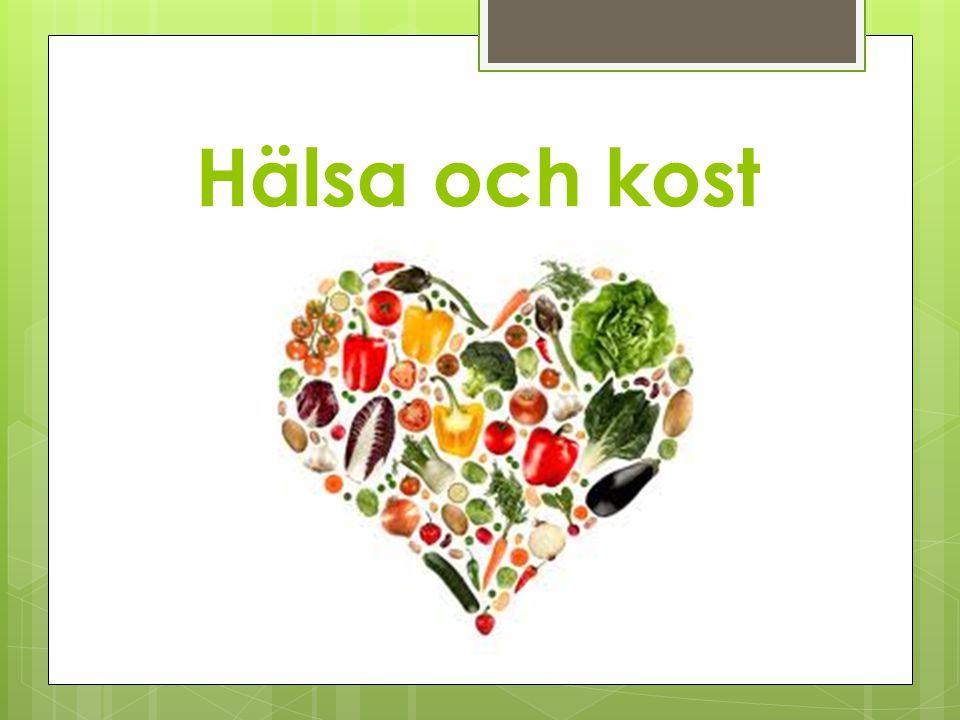 Hälsa och kost