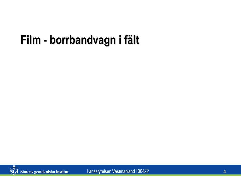 Länsstyrelsen Västmanland 100422 4 Film - borrbandvagn i fält