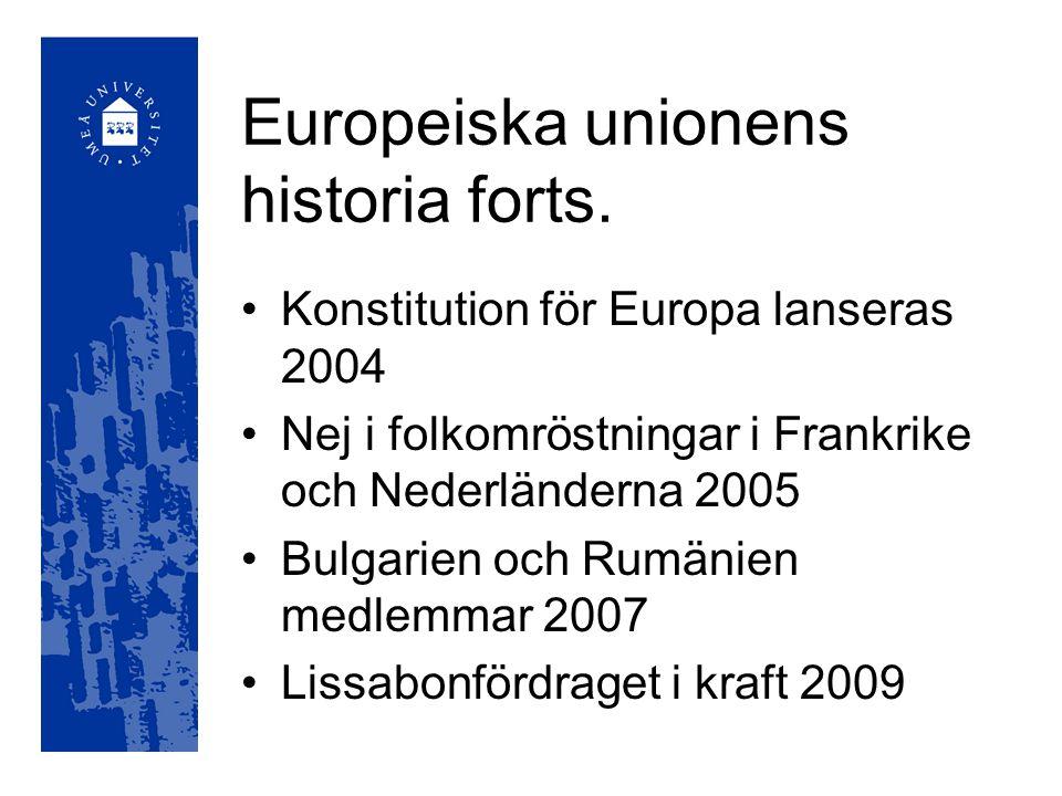 Europeiska unionens historia forts.