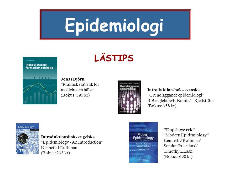 "Epidemiologi LÄSTIPS Introduktionsbok - engelska ""Epidemiology - An Introduction"" Kenneth J Rothman (Bokus: 233 kr) ""Uppslagsverk"" ""Modern Epidemiolog"