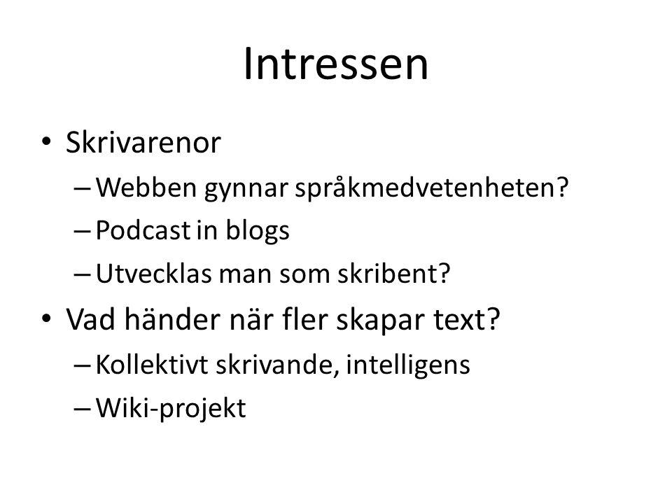 Intressen Skrivarenor – Webben gynnar språkmedvetenheten.