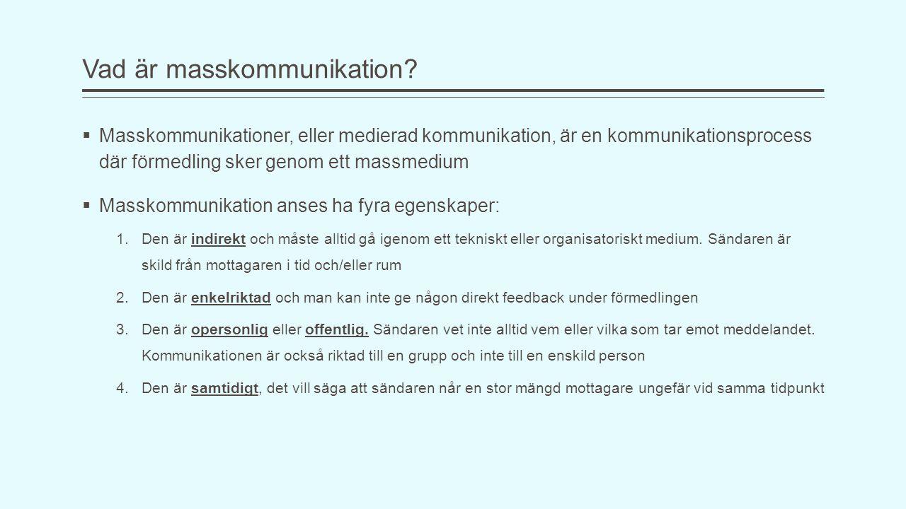 Vad är masskommunikation.