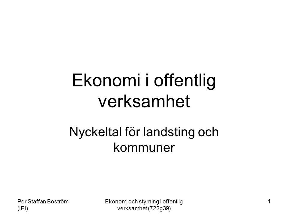 Per Staffan Boström (IEI) Ekonomi och styrning i offentlig verksamhet (722g39) 2 Nyckeltal Räntabilitet (R) = AVKASTNING R på Totalt Kapital Rörelseresultat + Finansiella intäkter x 100 Genomsnittlig Balansomslutning