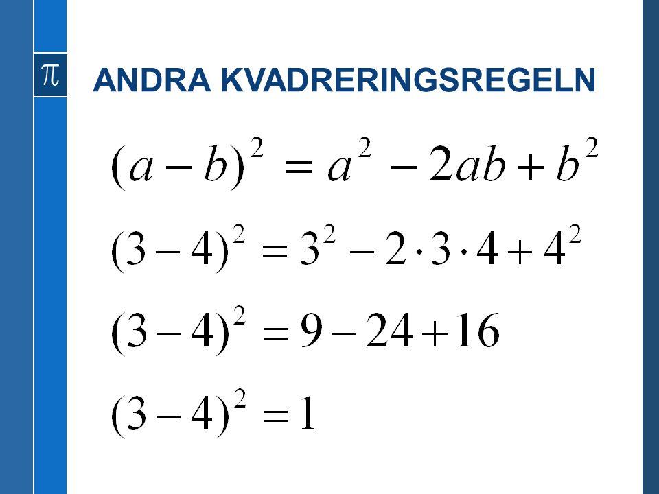 ANDRA KVADRERINGSREGELN
