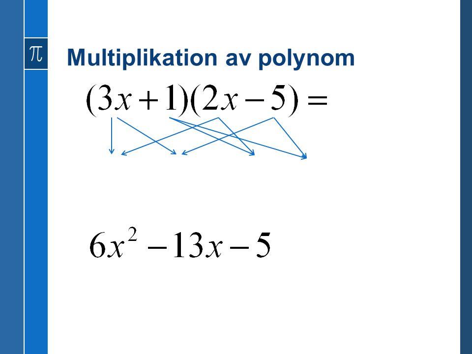 Multiplikation av polynom