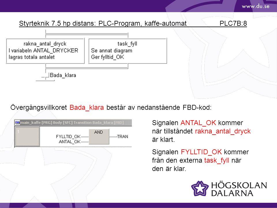 Styrteknik 7.5 hp distans: PLC-Program, kaffe-automat PLC7B:19