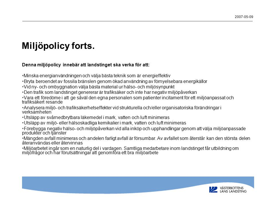 2007-05-09 Miljöpolicy forts.