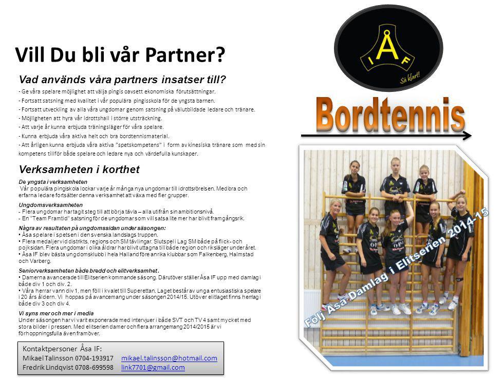Vill Du bli vår Partner.