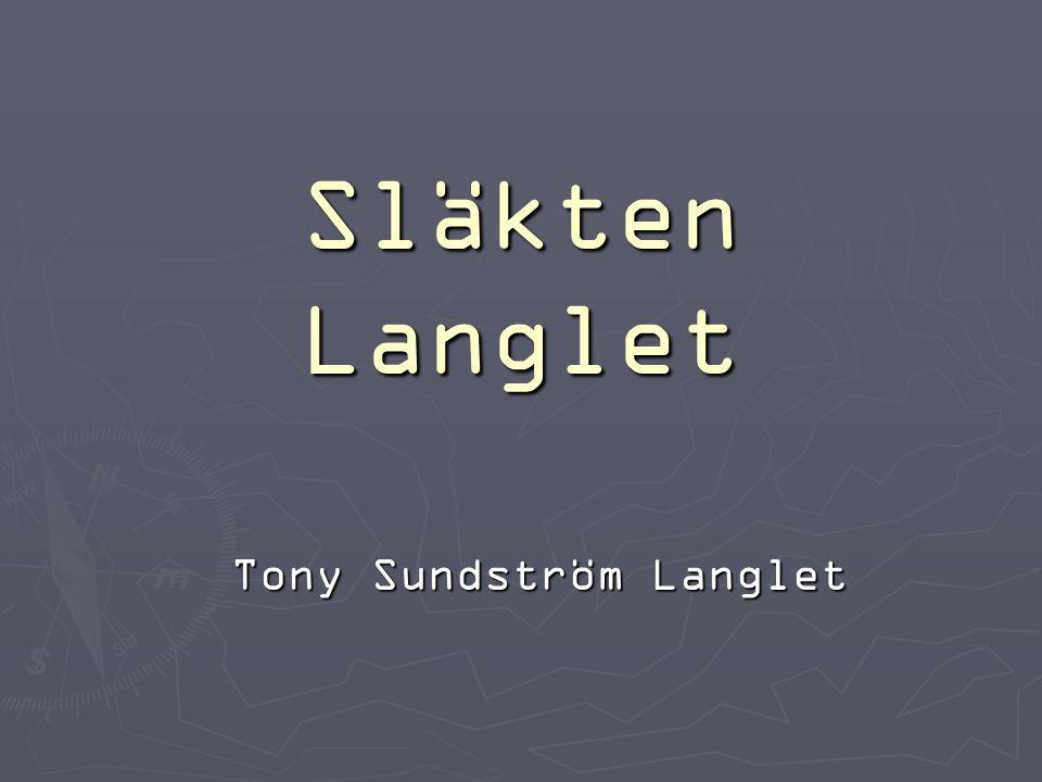 Släkten Langlet Tony Sundström Langlet