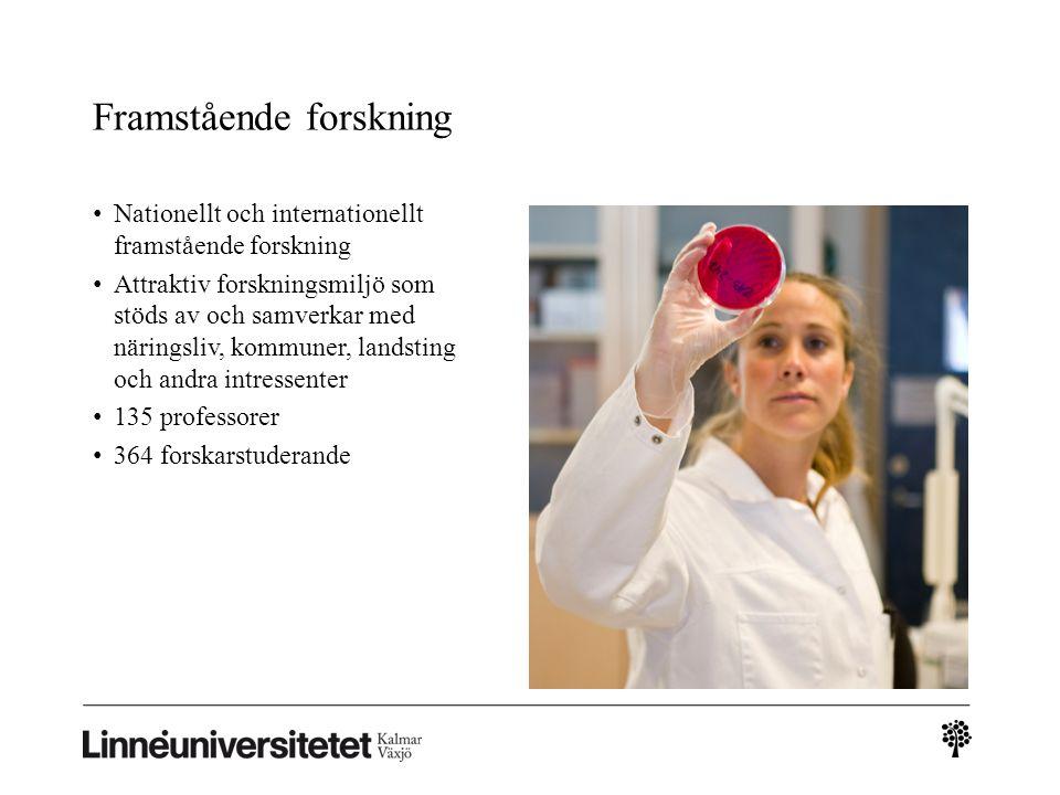 Framstående forskning Nationellt och internationellt framstående forskning Attraktiv forskningsmiljö som stöds av och samverkar med näringsliv, kommun