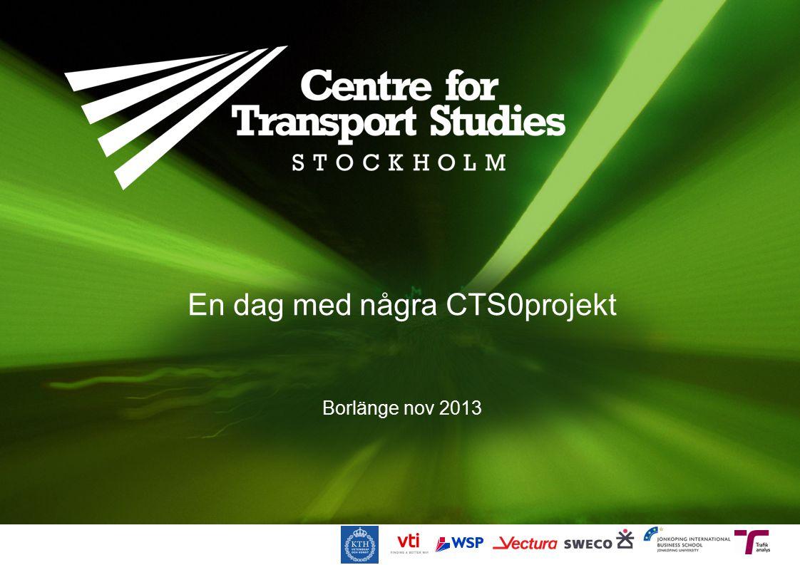 En dag med några CTS0projekt Borlänge nov 2013