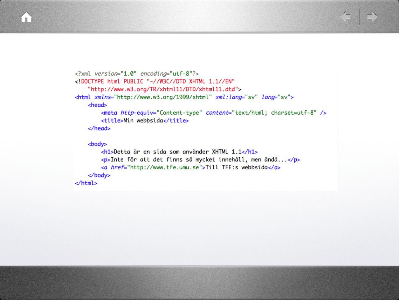 En trädstruktur html |–> head | |–> title | |–> Min webbsida |–> body |–> h1 | |–> Detta är en sida som… |–> p | |–> Inte för att det finns… |–> a |–> Till TFE:s webbsida