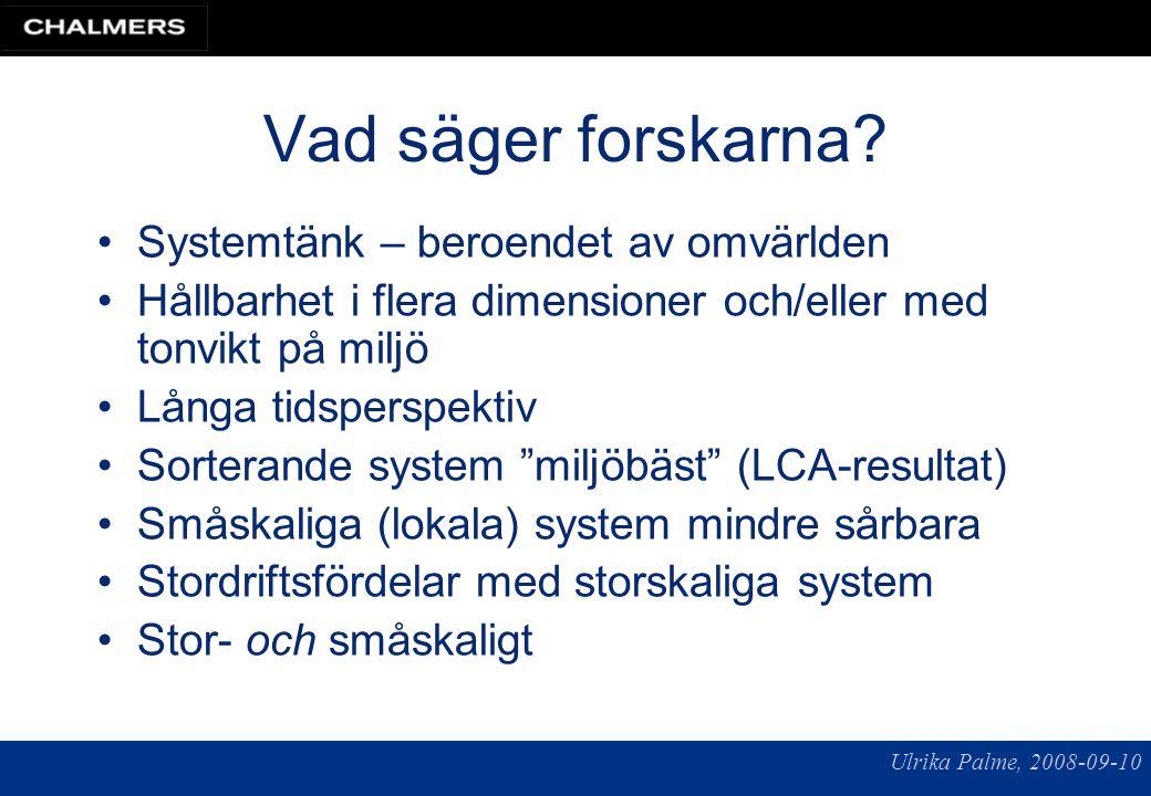 Ulrika Palme, 2008-09-10 Vad säger forskarna.