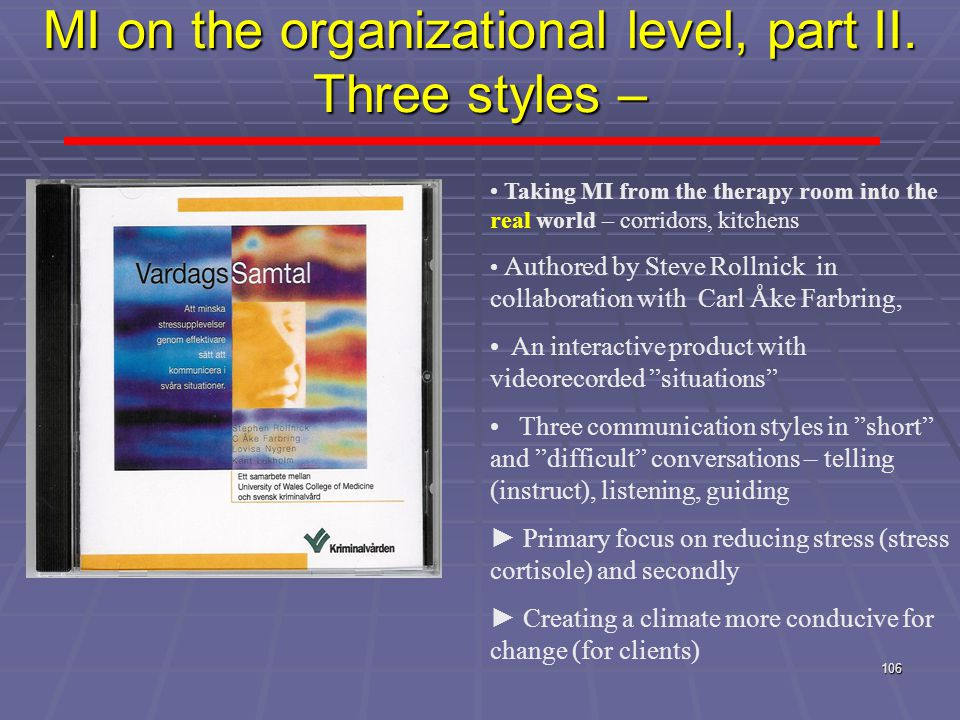 106 MI on the organizational level, part II.