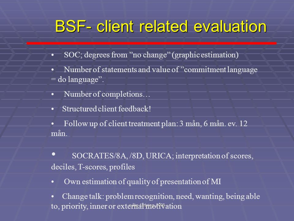 """c åke farbring, 2008 BSF- client related evaluation SOC; degrees from """"no change"""" (graphic estimation) Number of statements and value of """"commitment l"""