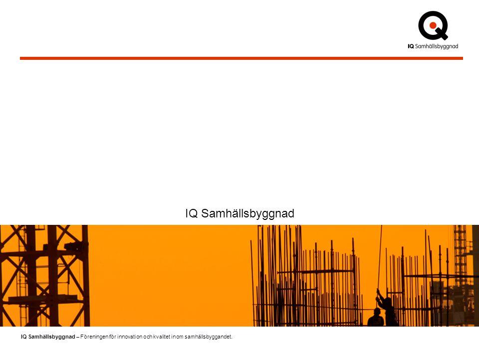 IQ Samhällsbyggnad – Föreningen för innovation och kvalitet inom samhällsbyggandet.
