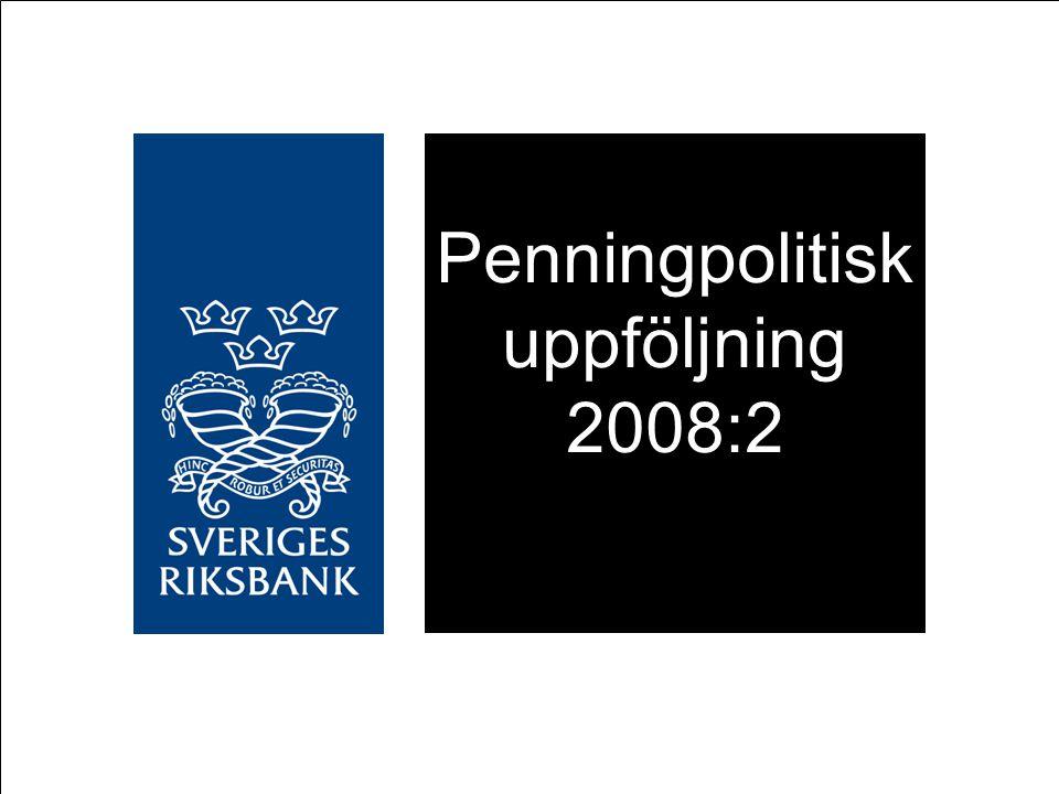 Penningpolitisk uppföljning 2008:2