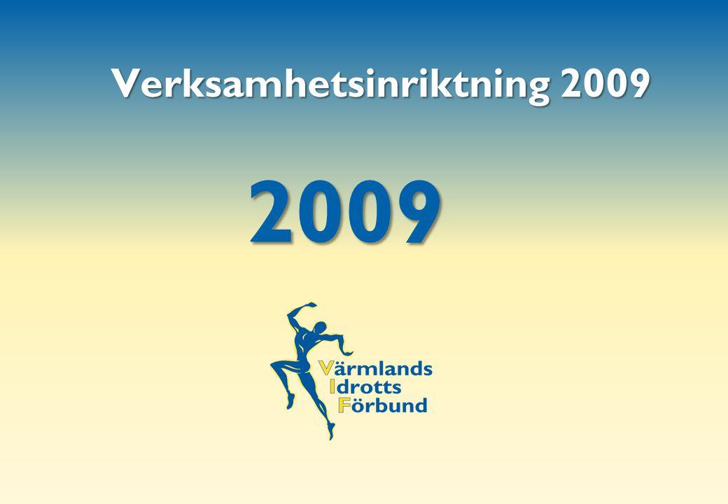 2009 Verksamhetsinriktning 2009