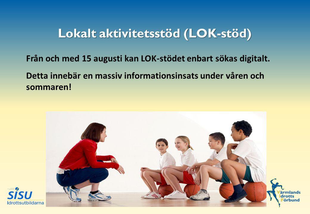 Lokalt aktivitetsstöd (LOK-stöd) Från och med 15 augusti kan LOK-stödet enbart sökas digitalt.