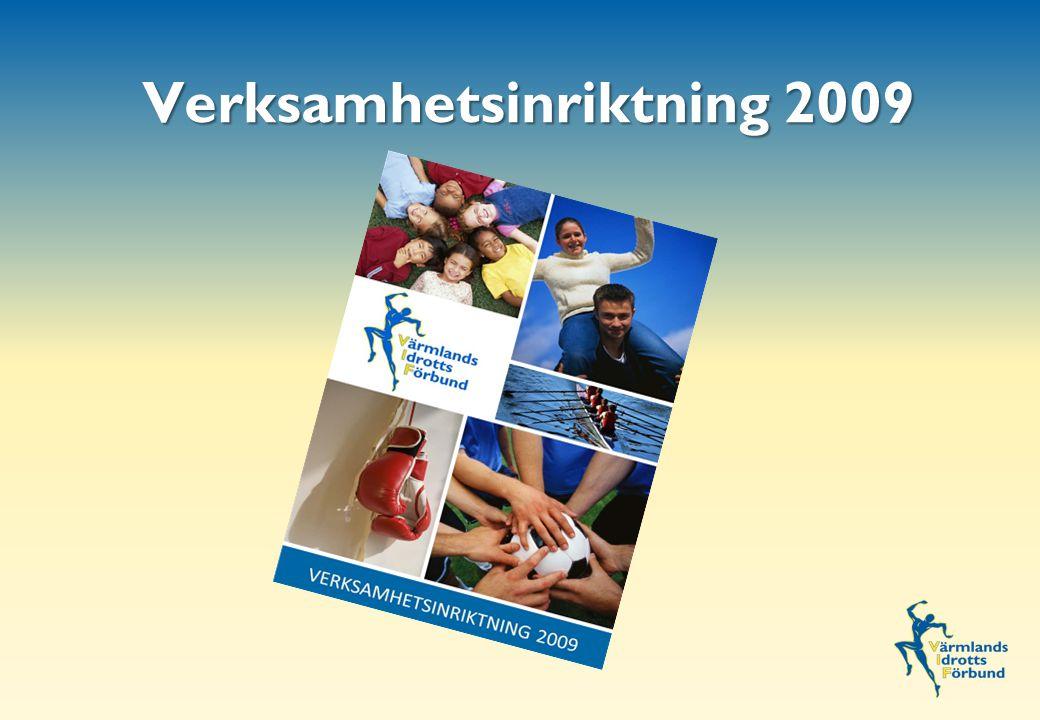 Verksamhetsinriktning 2009