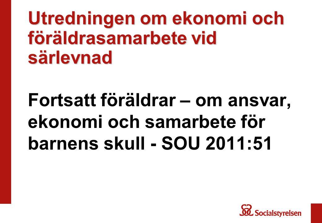 Utredningen om ekonomi och föräldrasamarbete vid särlevnad Fortsatt föräldrar – om ansvar, ekonomi och samarbete för barnens skull - SOU 2011:51