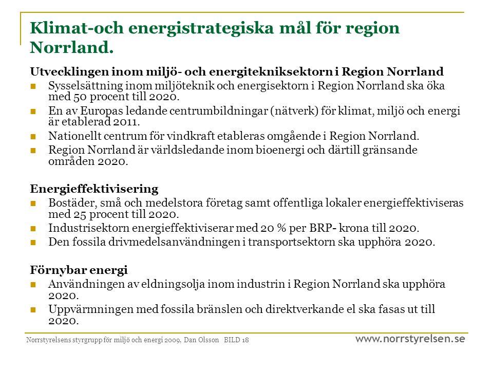 www.norrstyrelsen.se Strategier för att uppnå målen - Tillväxt, samhällsnytta och klimateffektivitet.