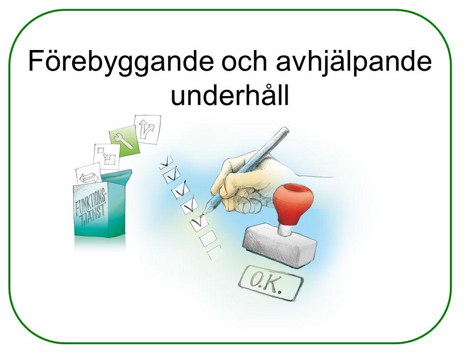 Förebyggande och avhjälpande underhåll
