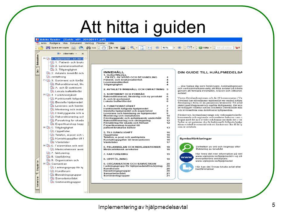 Implementering av hjälpmedelsavtal 5 Att hitta i guiden
