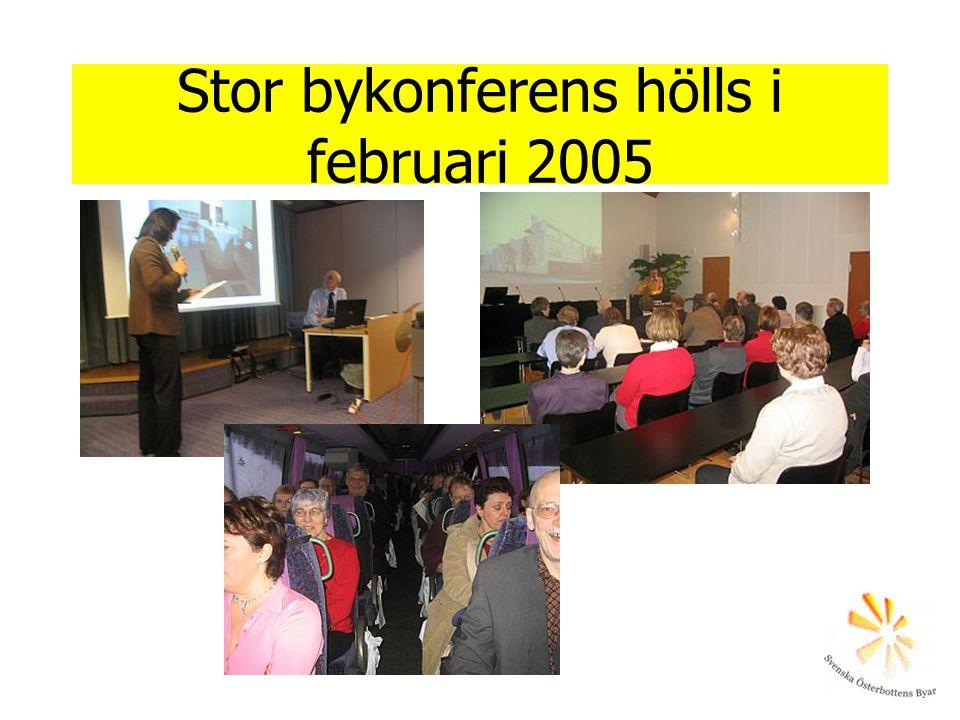 Stor bykonferens hölls i februari 2005