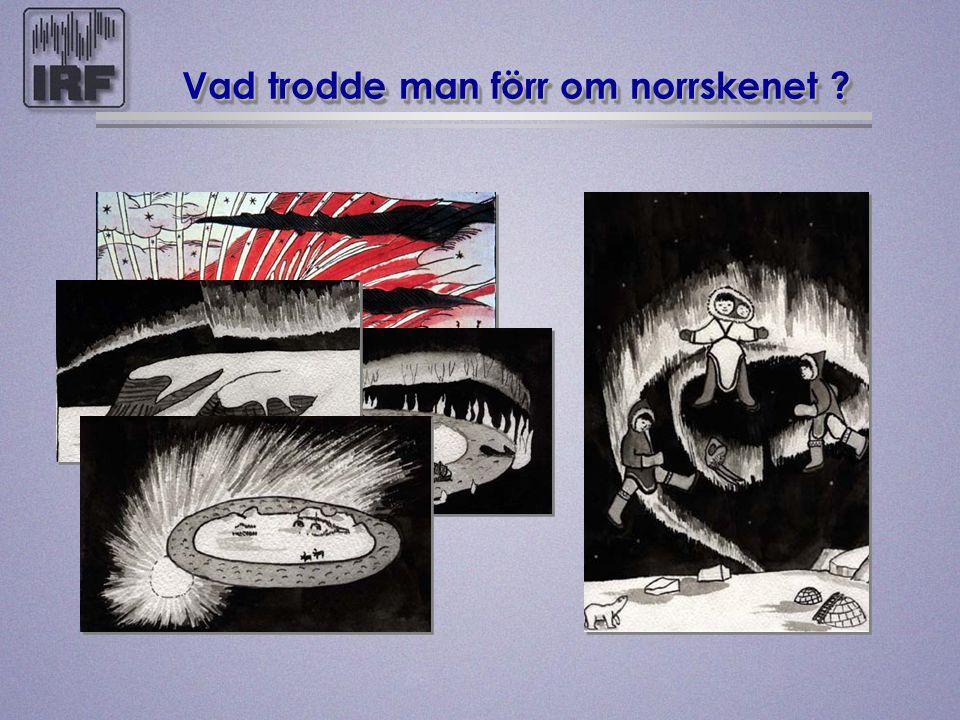 Vad trodde man förr om norrskenet ?