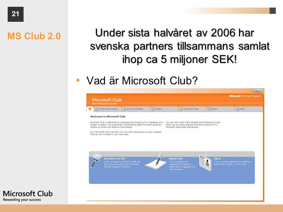 21 MS Club 2.0 Under sista halvåret av 2006 har svenska partners tillsammans samlat ihop ca 5 miljoner SEK.