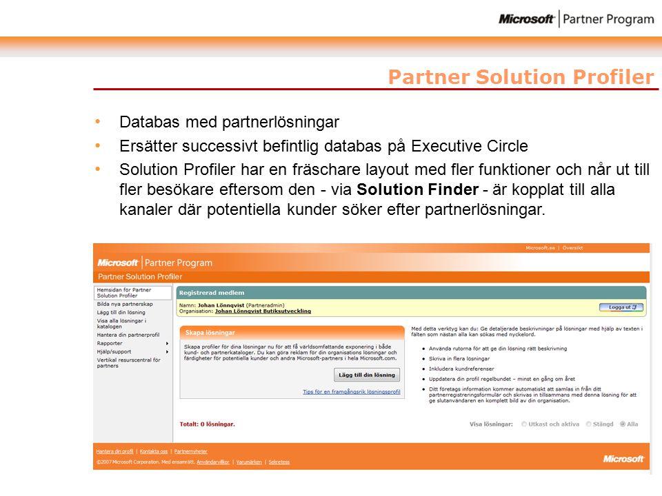 Partner Solution Profiler Databas med partnerlösningar Ersätter successivt befintlig databas på Executive Circle Solution Profiler har en fräschare layout med fler funktioner och når ut till fler besökare eftersom den - via Solution Finder - är kopplat till alla kanaler där potentiella kunder söker efter partnerlösningar.