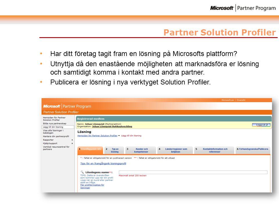 Partner Solution Profiler Har ditt företag tagit fram en lösning på Microsofts plattform.