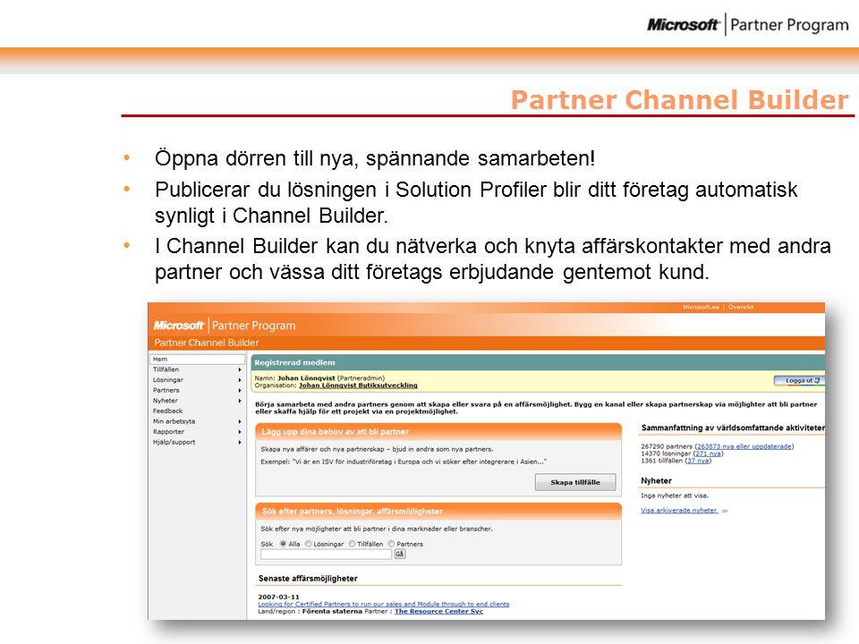 Partner Channel Builder Öppna dörren till nya, spännande samarbeten.