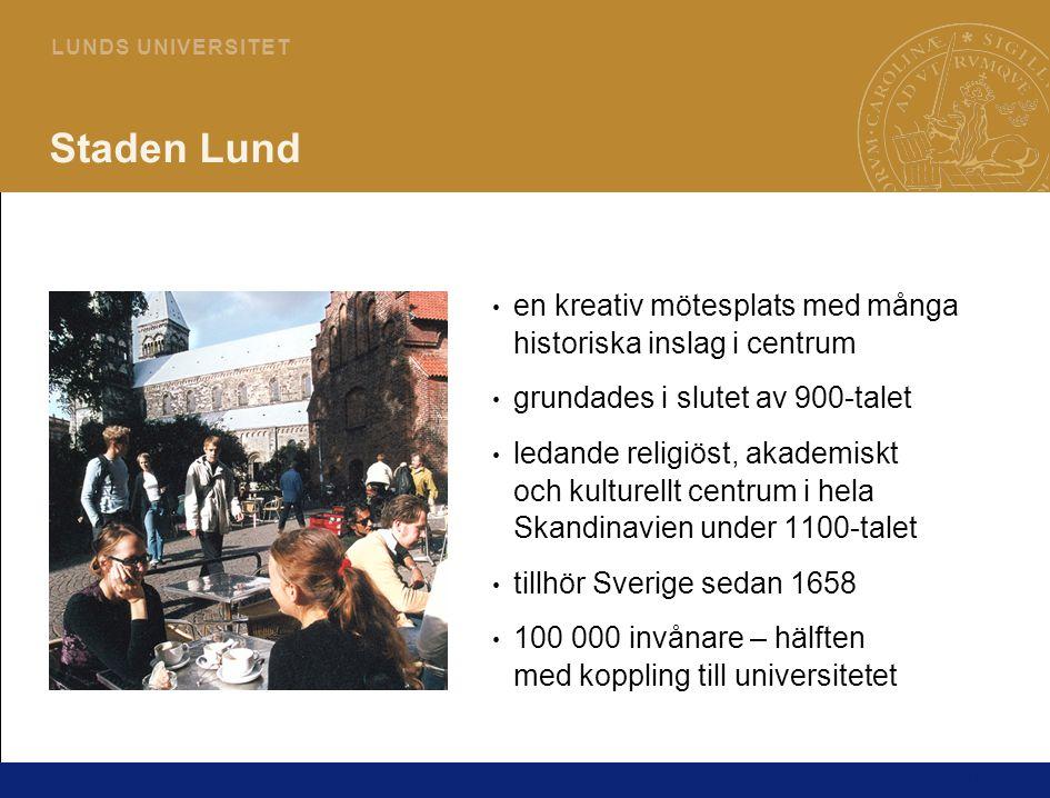 16 L U N D S U N I V E R S I T E T Staden Lund en kreativ mötesplats med många historiska inslag i centrum grundades i slutet av 900-talet ledande religiöst, akademiskt och kulturellt centrum i hela Skandinavien under 1100-talet tillhör Sverige sedan 1658 100 000 invånare – hälften med koppling till universitetet