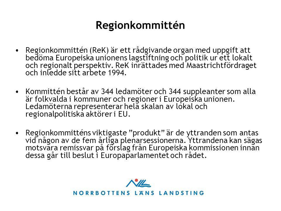Regionkommittén (ReK) är ett rådgivande organ med uppgift att bedöma Europeiska unionens lagstiftning och politik ur ett lokalt och regionalt perspekt